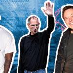 Muốn thành công, hãy bắt chước cách của Steve Jobs, Elon Musk và Kanye West